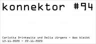 konnektor #94 Carlotta Drinkewitz und Delia Jürgens - Was bleibt